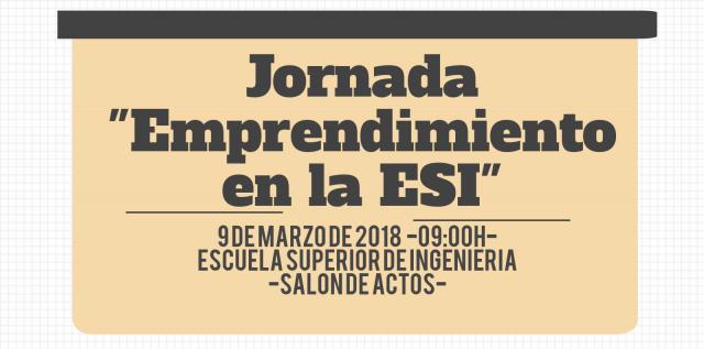 "Jornada ""Emprendimiento en la ESI"""