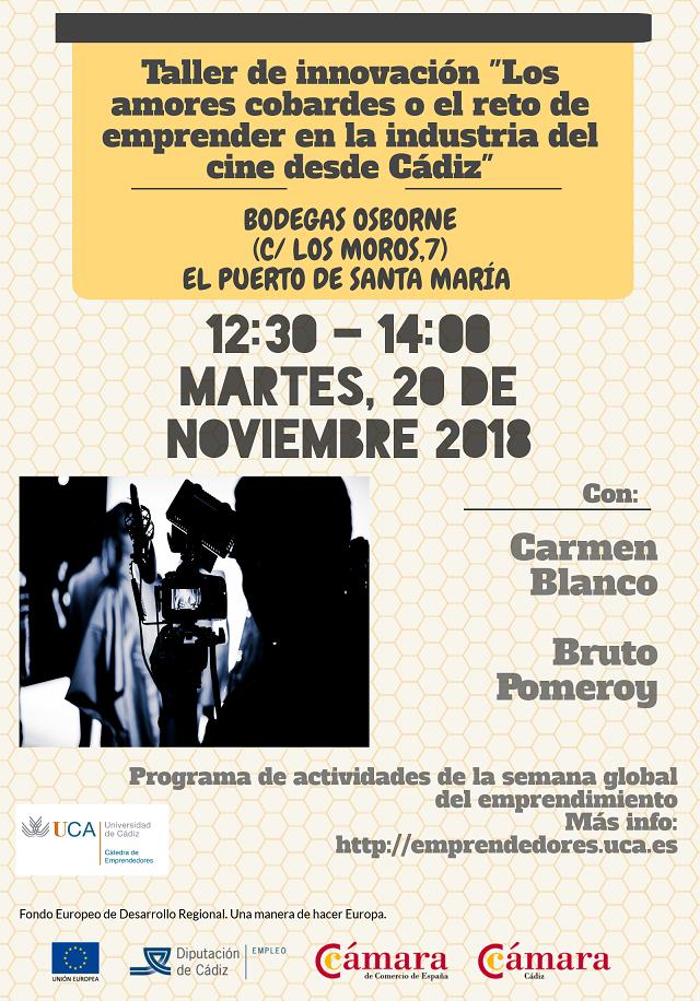 """Taller de innovación """"Los amores cobardes o el reto de emprender en la industria del cine desde Cádiz"""""""