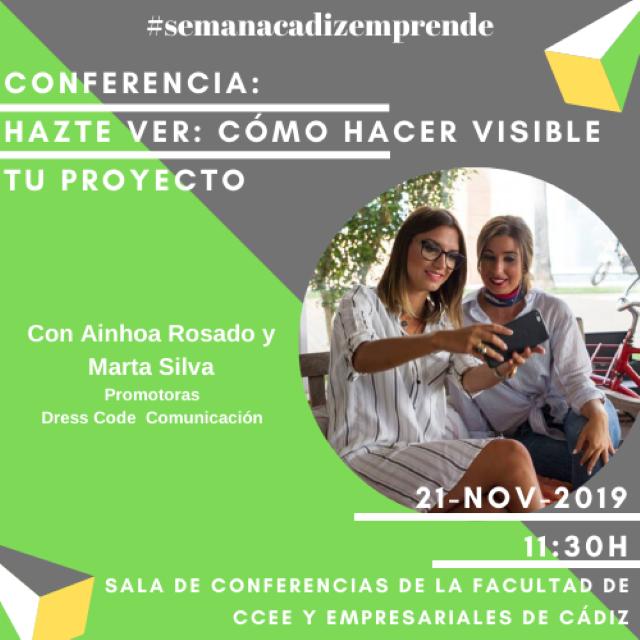 Conferencia «Hazte ver: cómo hacer visible tu proyecto»