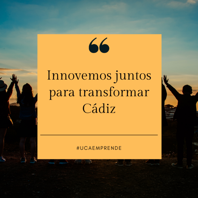 Innovemos juntos para transformar Cádiz.