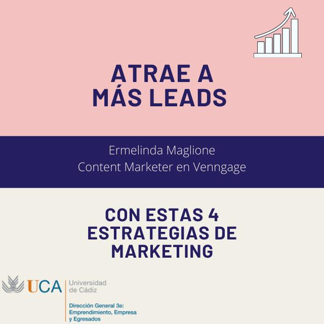 Atrae a más leads con estas 4 estrategias de marketing para redes sociales