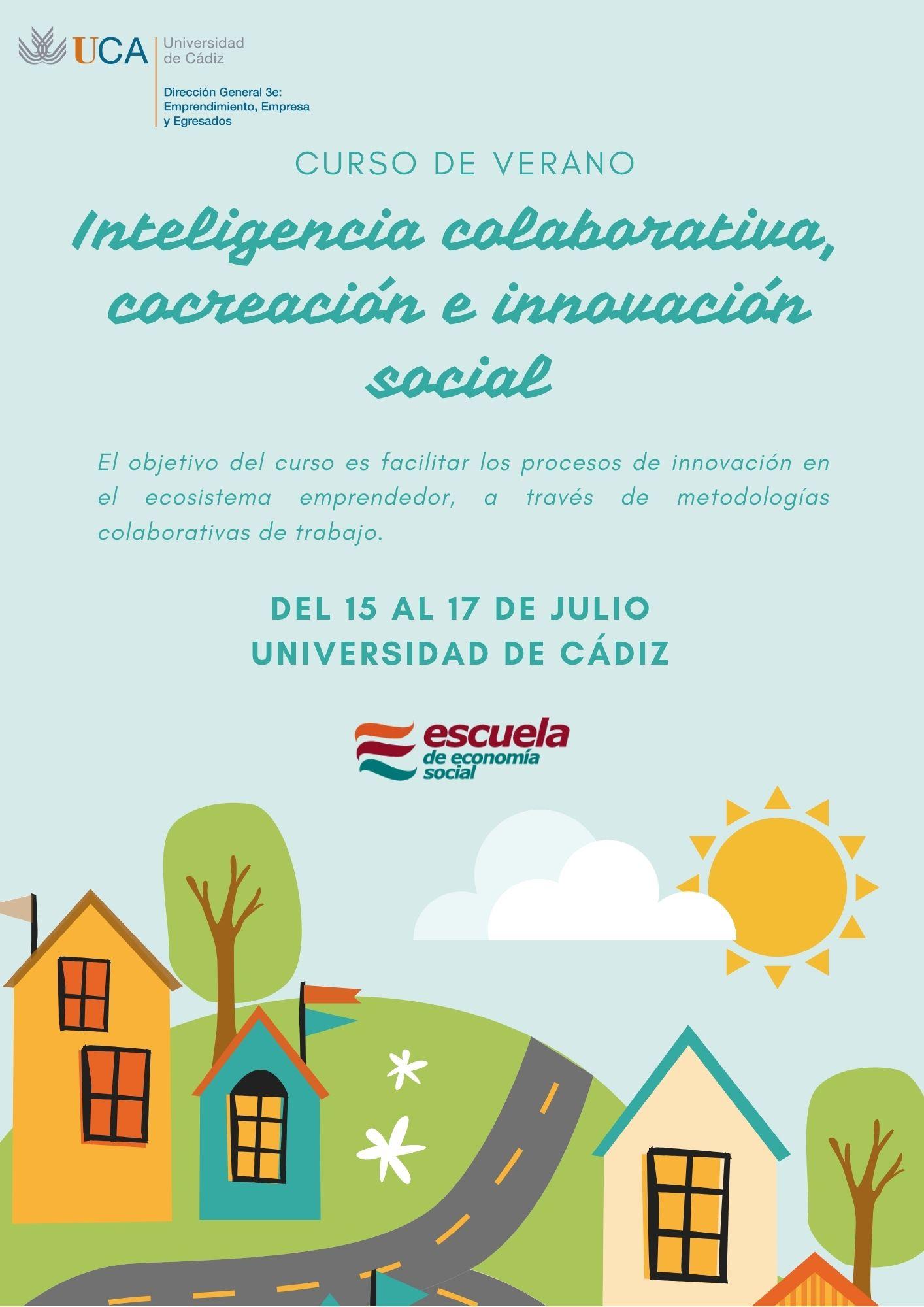 Curso de verano «INTELIGENCIA COLECTIVA, COCREACIÓN, EMPRENDIMIENTO E INNOVACIÓN SOCIAL»