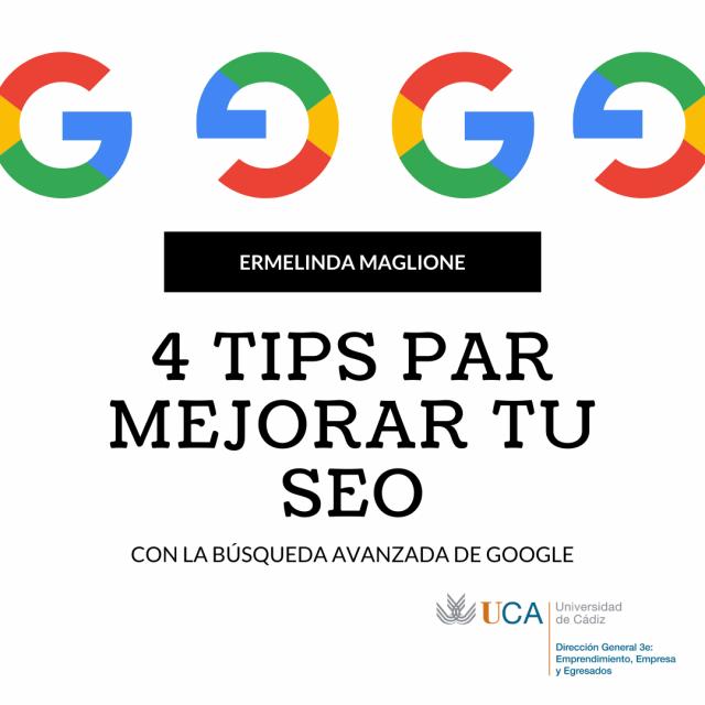 4 poderosos tips para mejorar tu SEO con la búsqueda avanzada de Google.